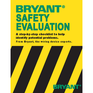 General Literature - BRYANT® Safety Evaluation