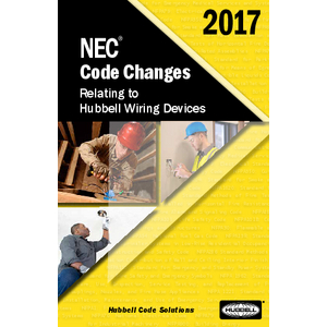2017 NEC® Code Changes Guide