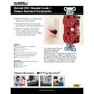 General Literature - Hubbell-PRO Hospital Grade TR Receptacles