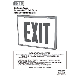 Cast Aluminum Recessed LED Exit Sign Installation Instructions