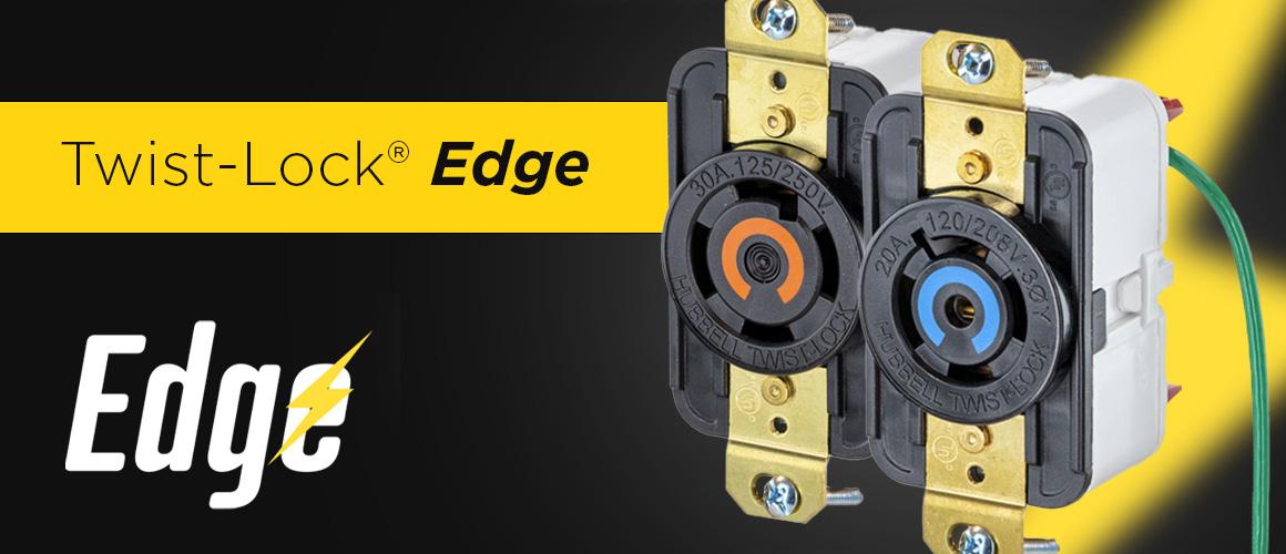 Hubbell twist-lock Edge